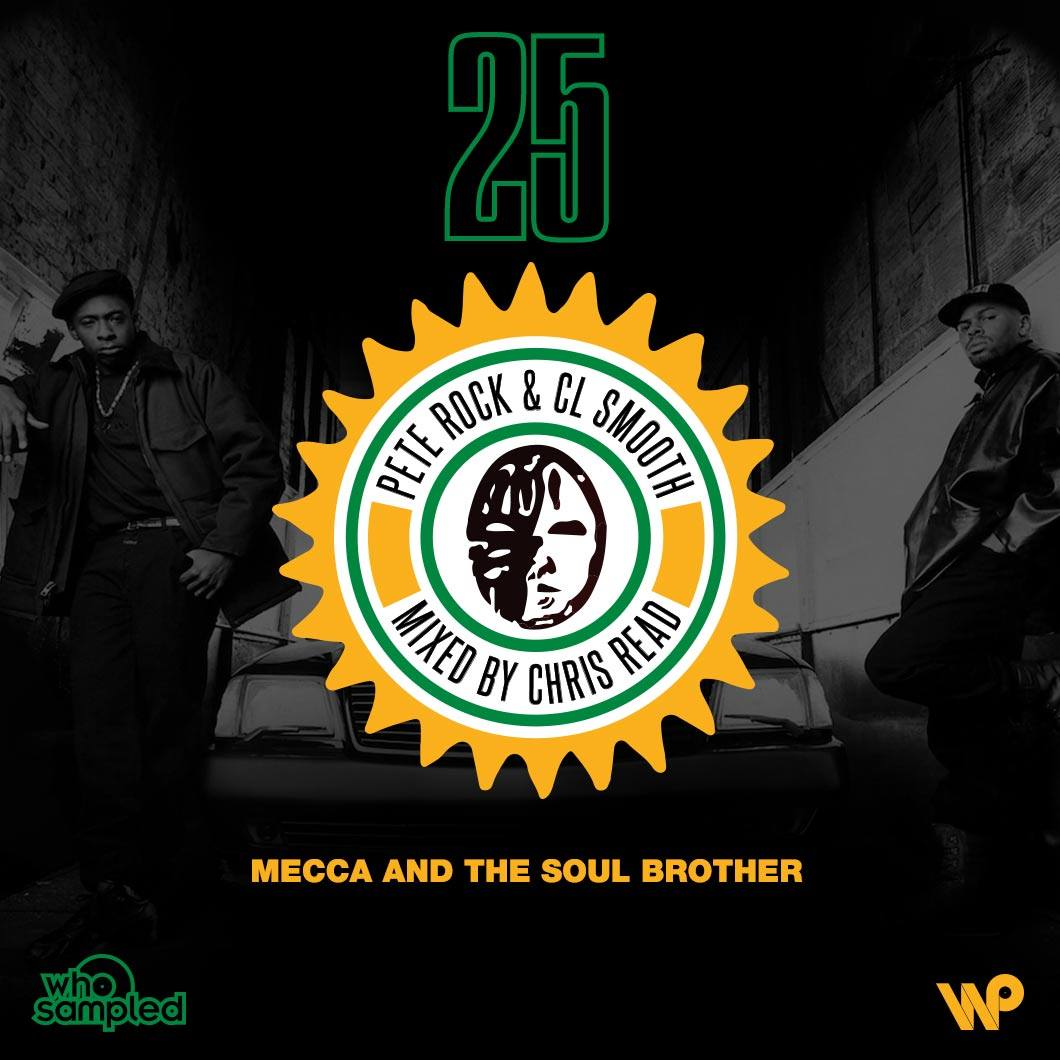 Pete Rock & CL Smooth Mecca and the Soul Brother 25th Anniversary