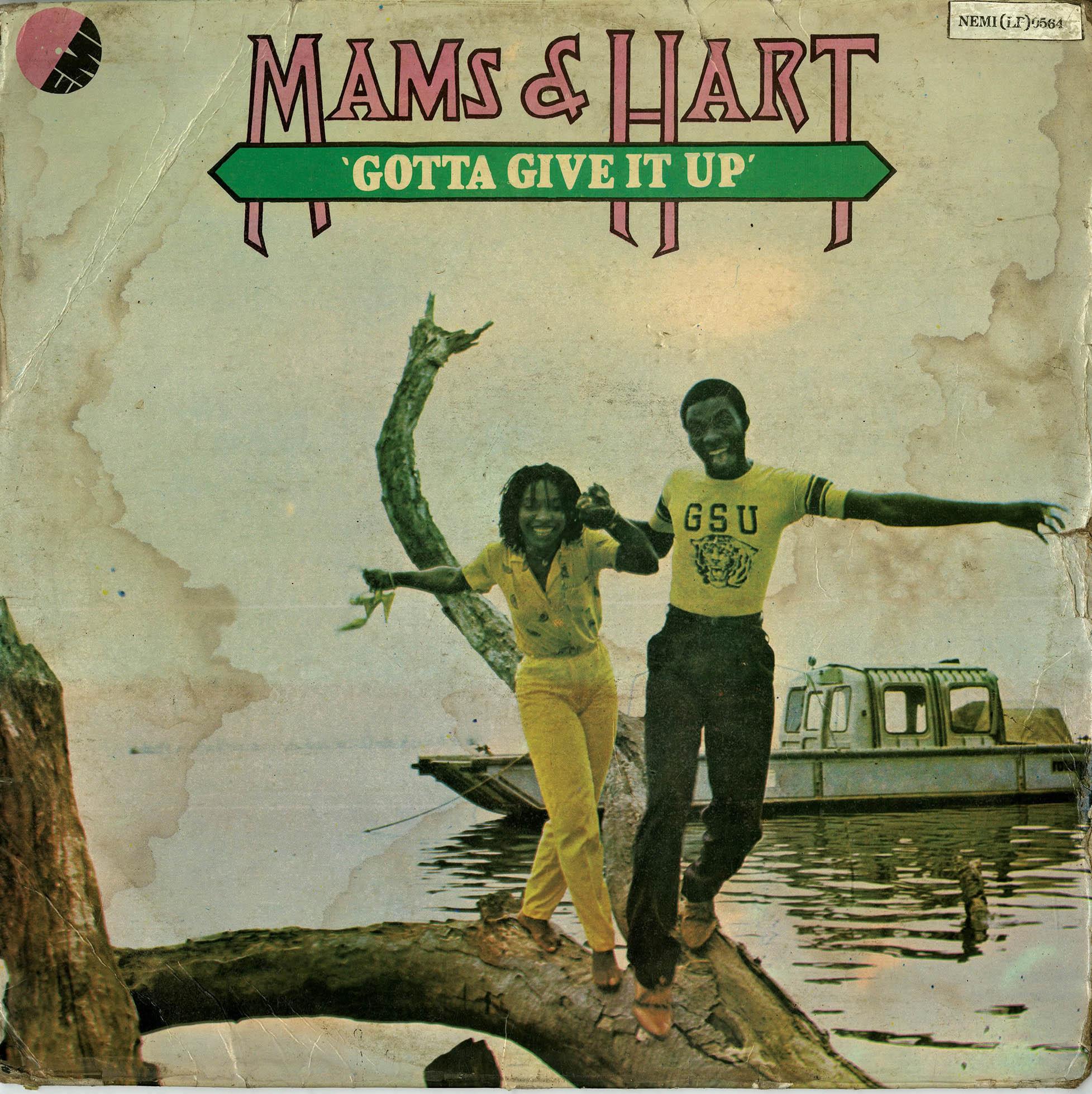 Mams & Hart <i>Gotta Give It Up</i>