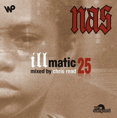 Nas's Illmatic 25th anniversary mixtape by Chris Read