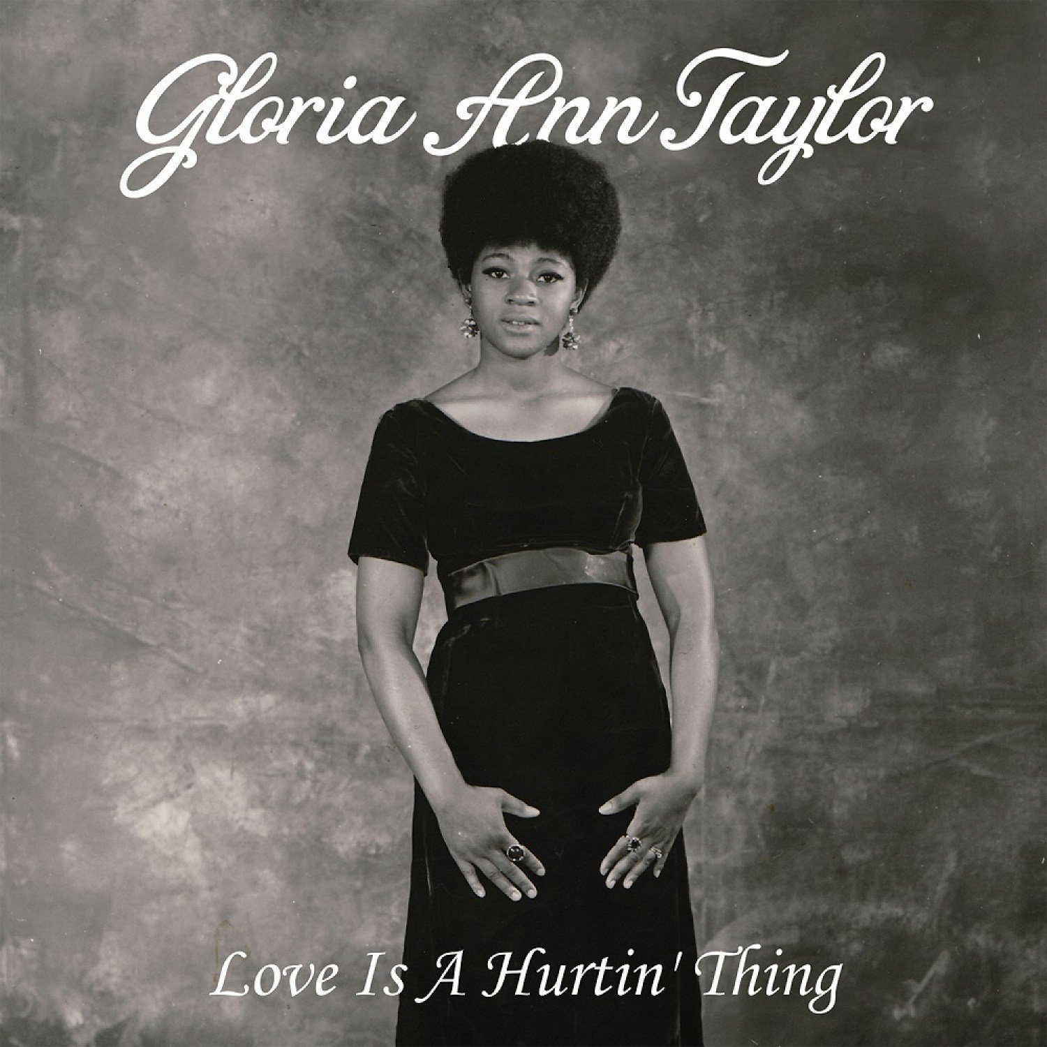 Gloria Ann Taylor <i>Love Is A Hurtin' Thing</i>