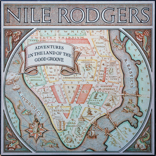 Nile Rodgers - Adventures in the Land of the Good Groove