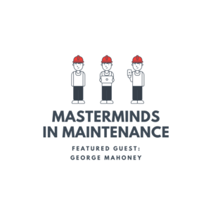 S2:E9 Kaizen Culture and Facilitation with George Mahoney