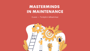 Materminds in Maintenance
