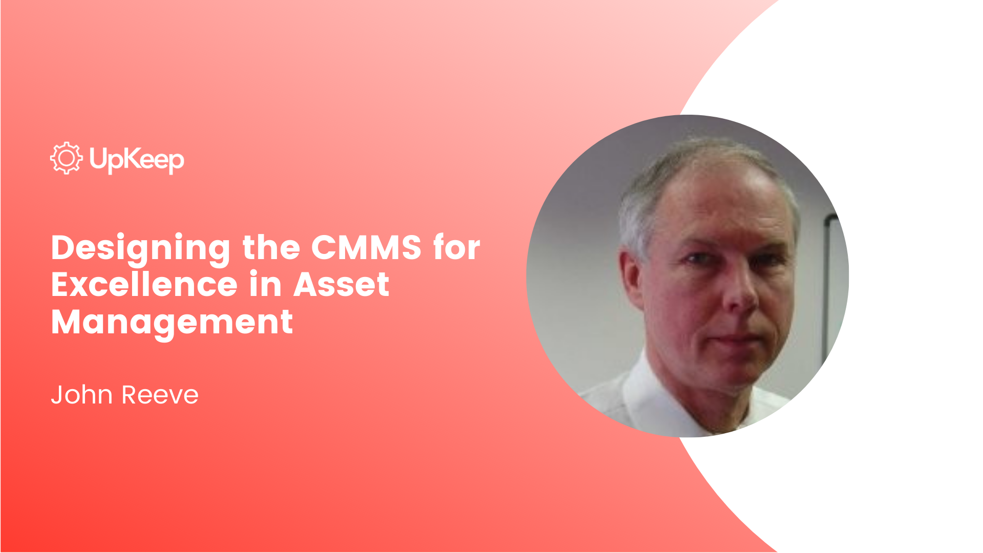 Designing the CMMS for Excellence in Asset Management