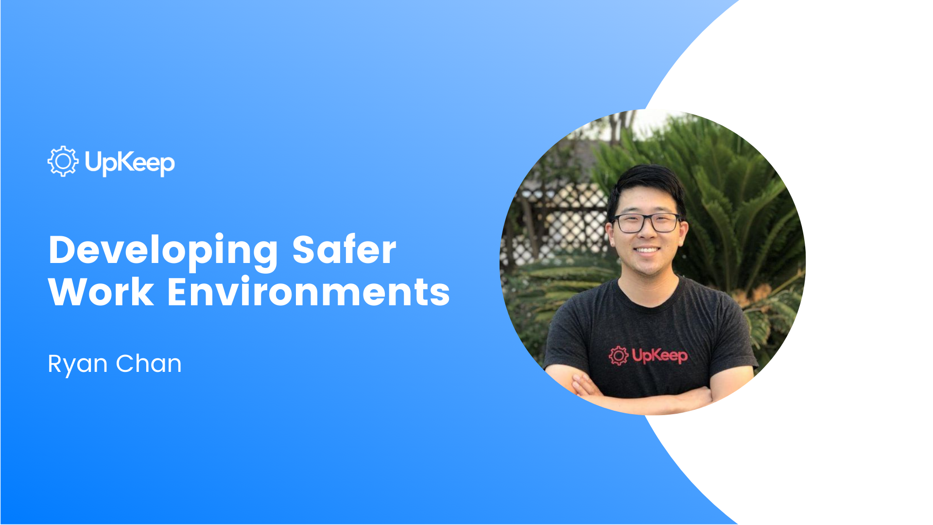 Developing Safer Work Environments