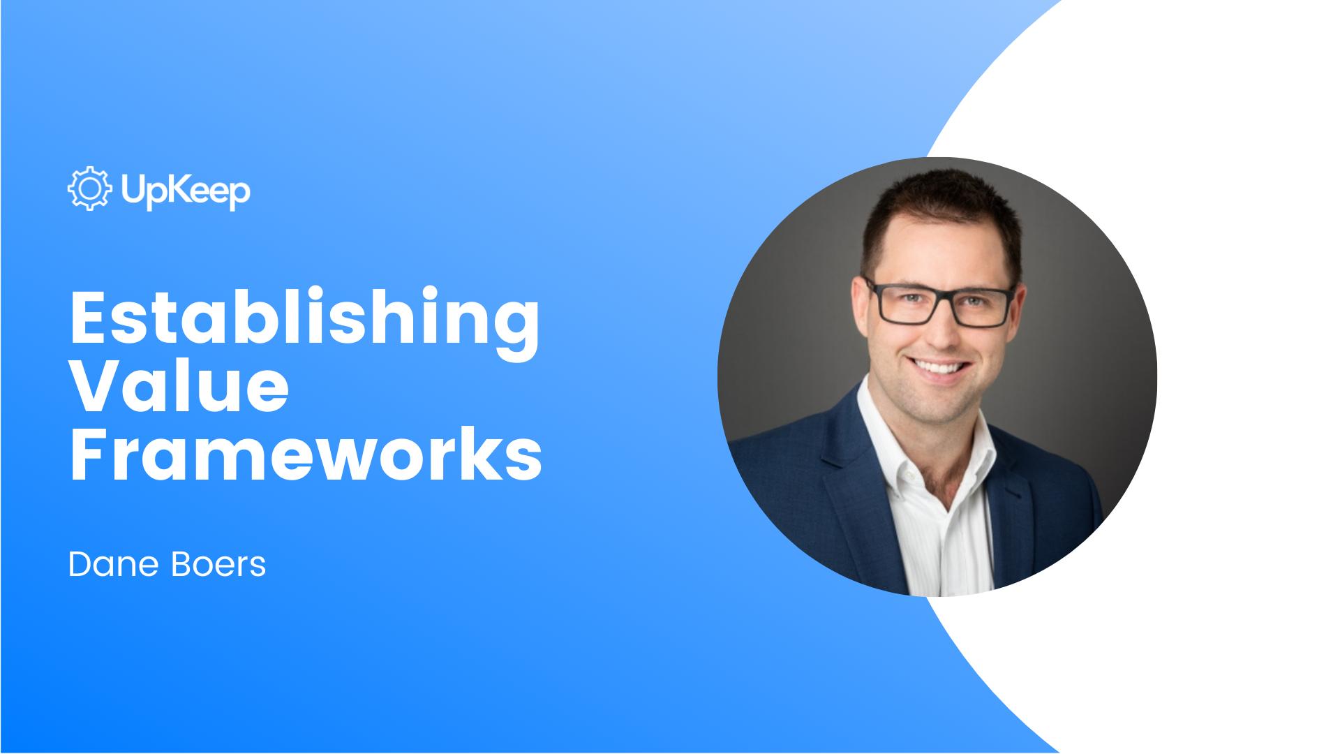 Establishing Value Frameworks