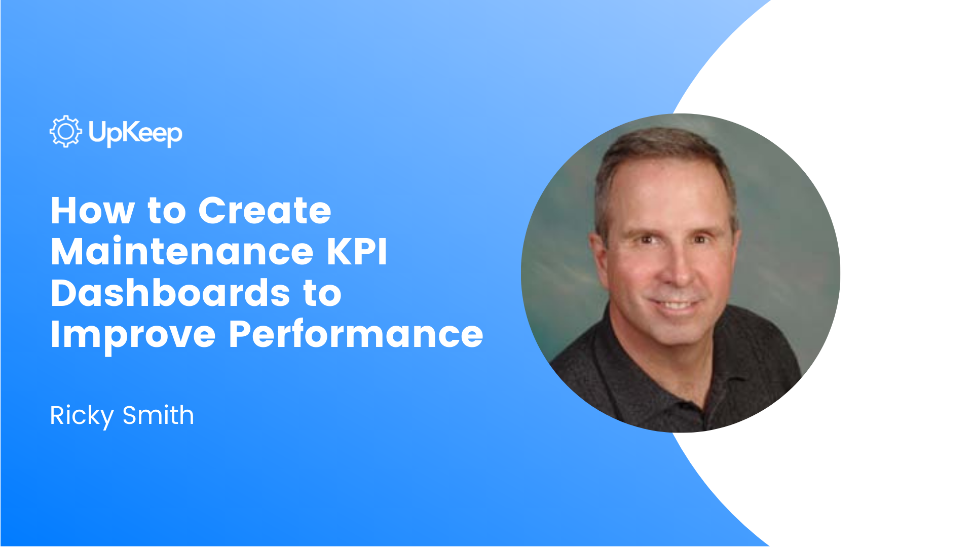 How to Create Maintenance KPI Dashboards to Improve Performance