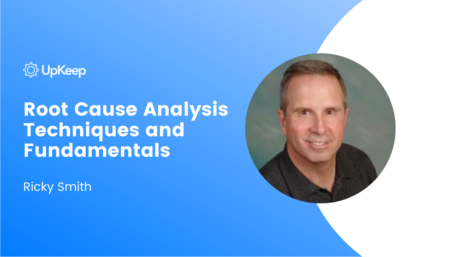 Root Cause Analysis Techniques and Fundamentals