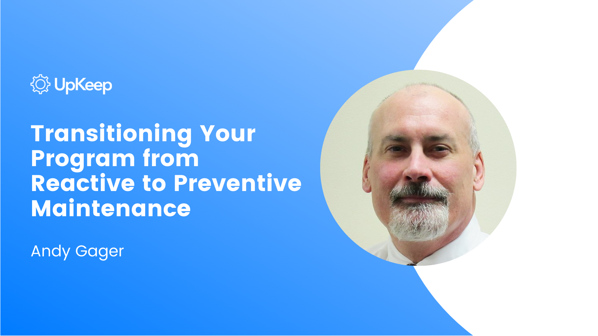Transitioning Your Program from Reactive to Preventive Maintenance