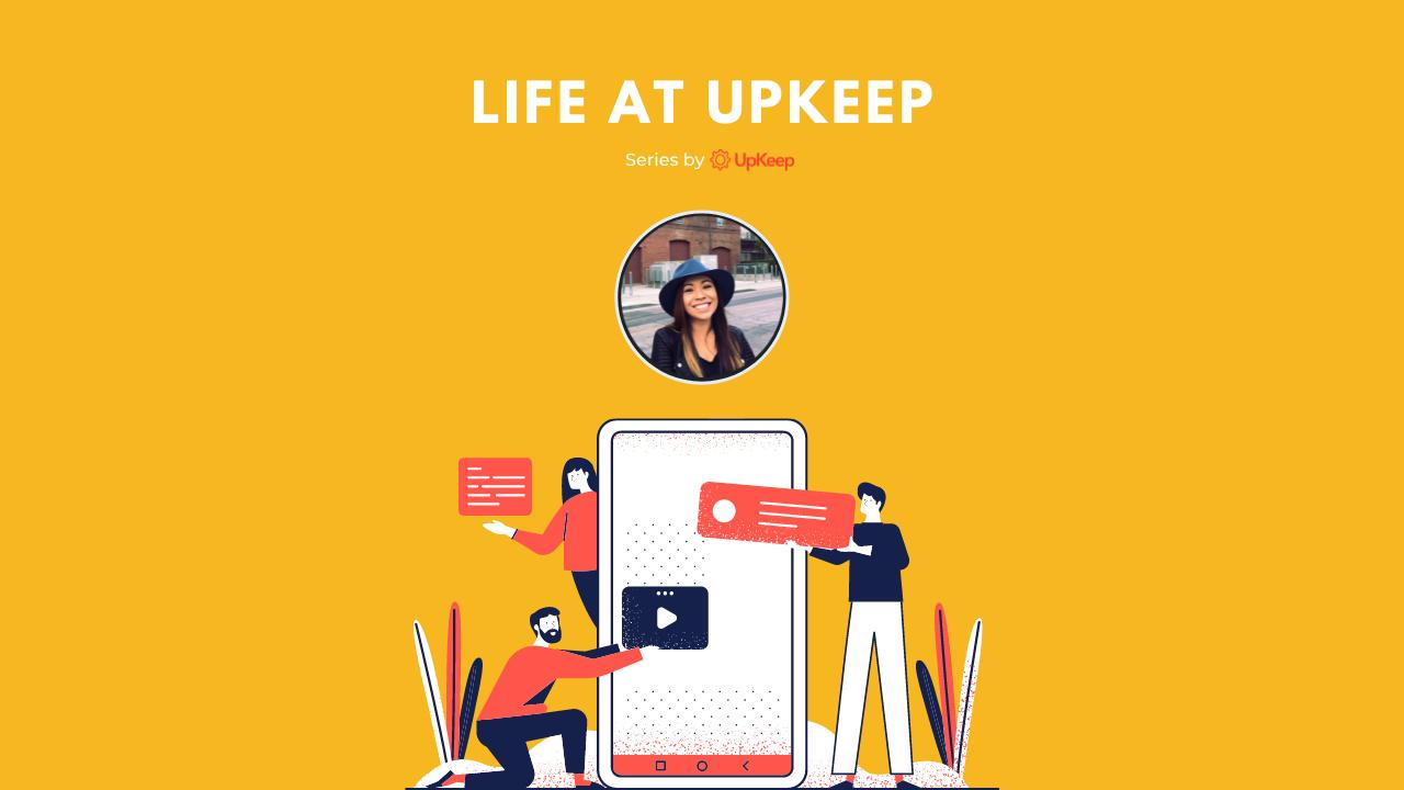 Life at UpKeep Episode 20: Monika Harris, Administrative Business Partner