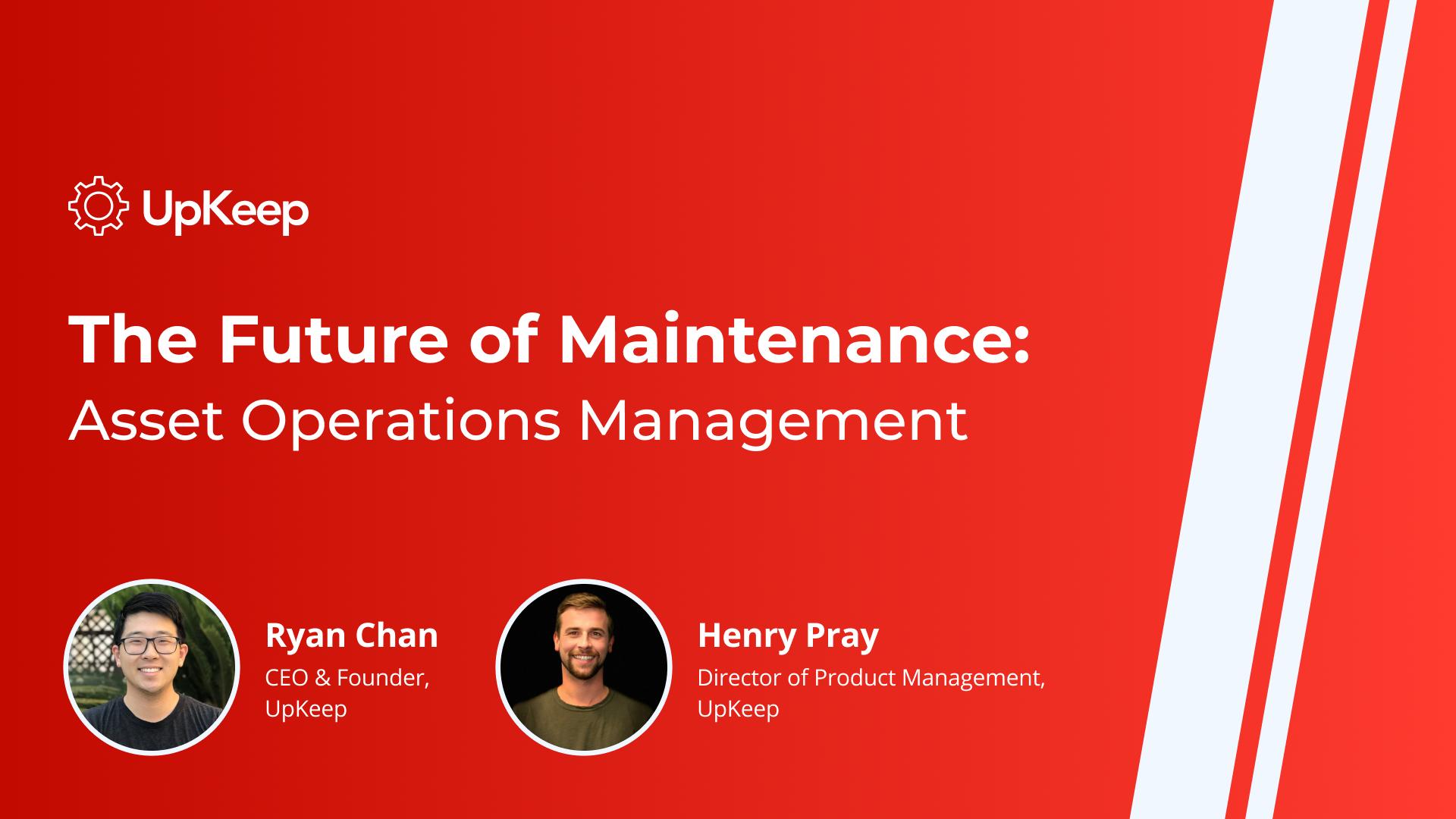 The Future of Maintenance: Asset Operations Management