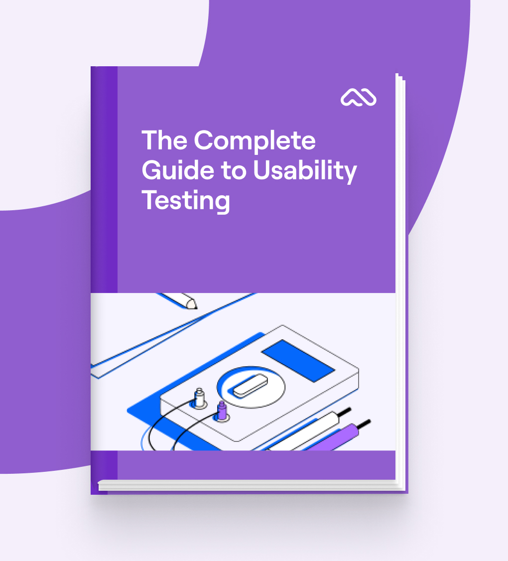 The Complete Guide to Usability Testing
