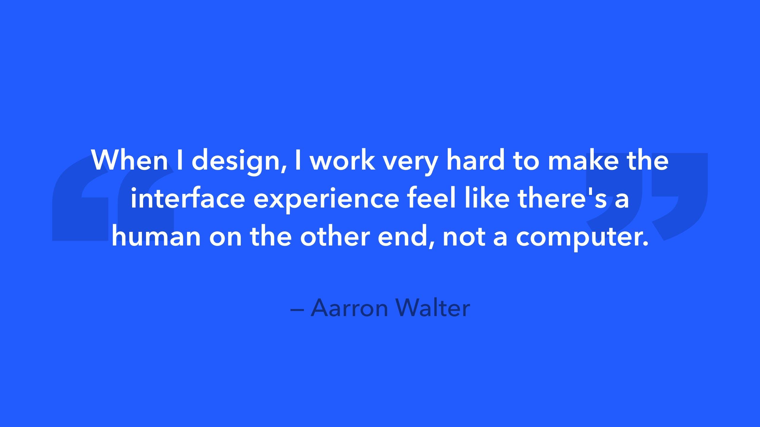 design quote Aaron Walter