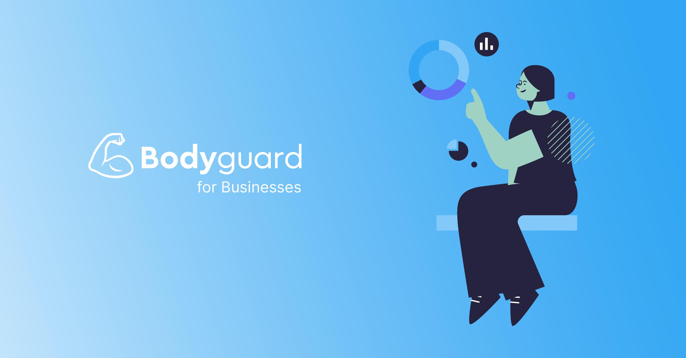 Bodyguard for Businesses