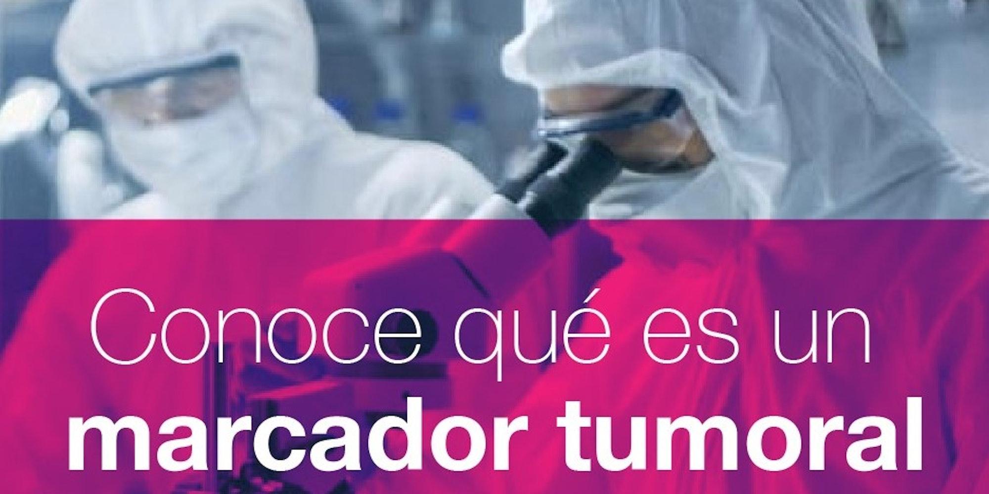 Cover Image for ¿Qué son los marcadores tumorales?