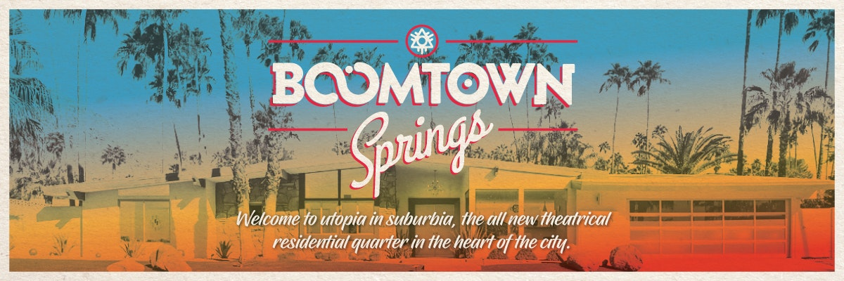 Welcome... Boomtown Springs!
