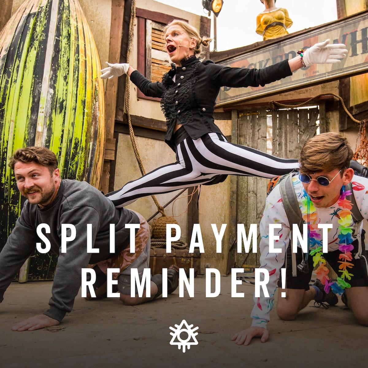 2 months until Split Payment ticket deadline!