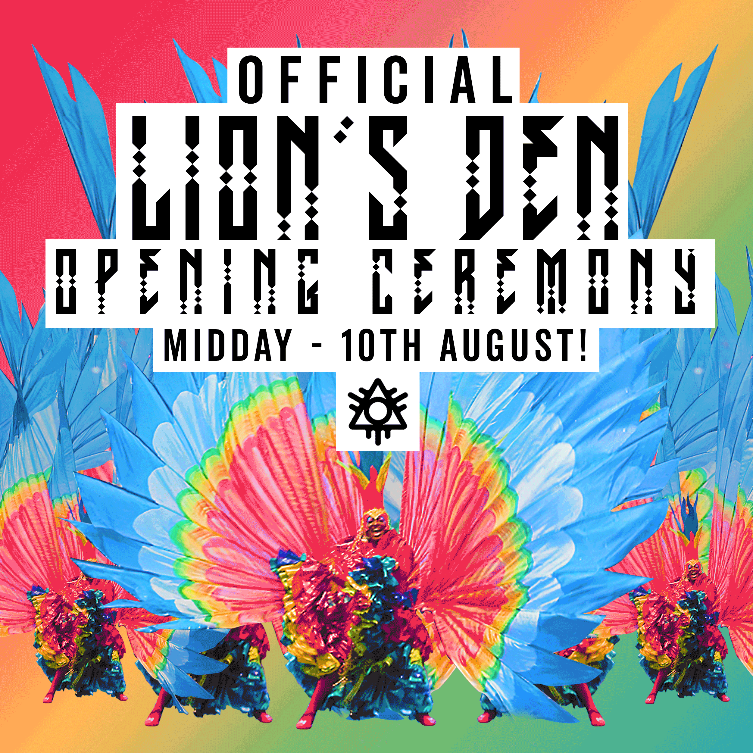 Official Opening Ceremony - Midday Friday 10th August