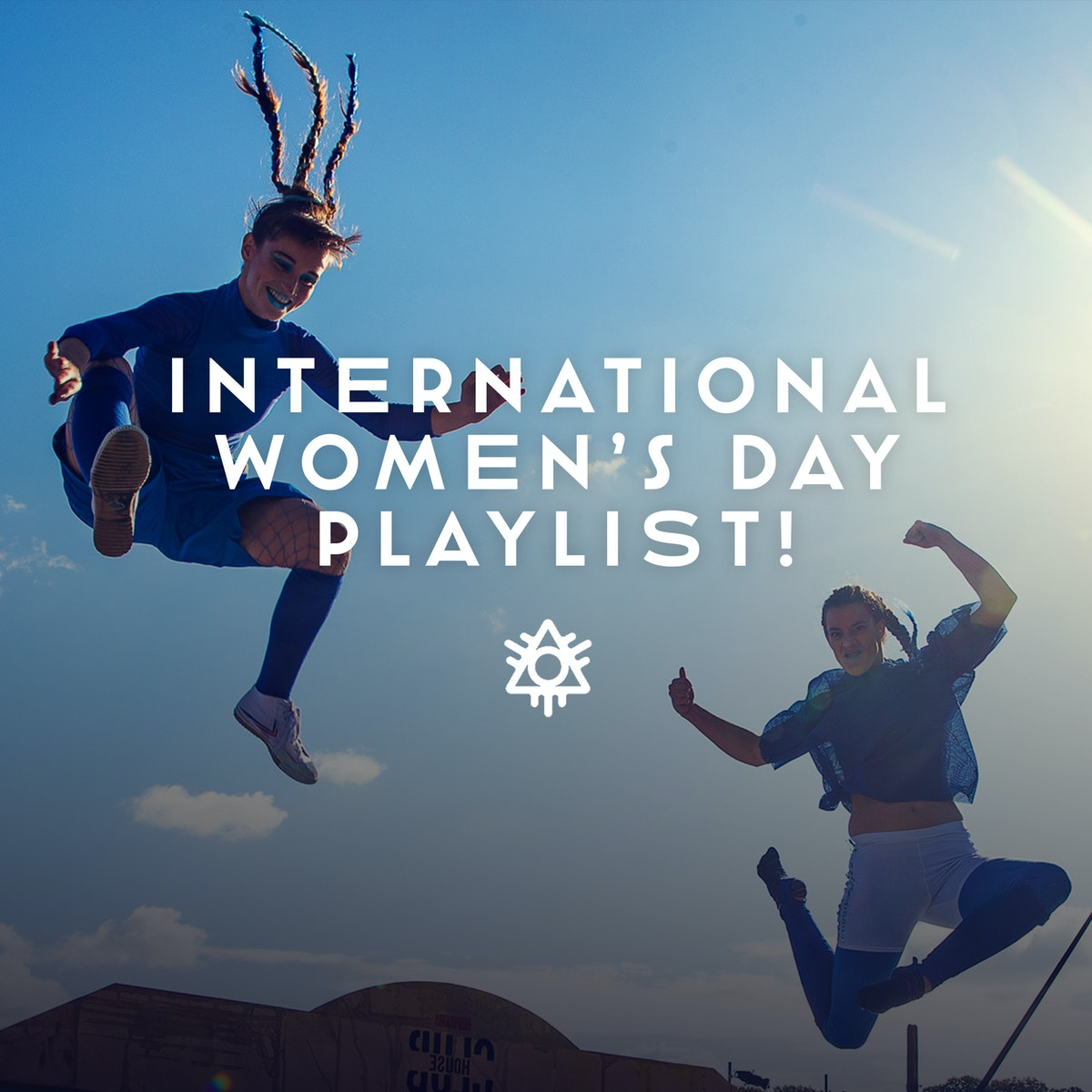 International Women's Day Celebration & Playlist