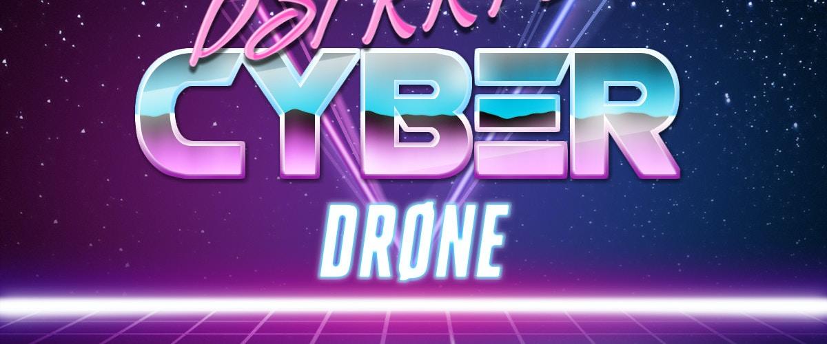 CyberDrØne