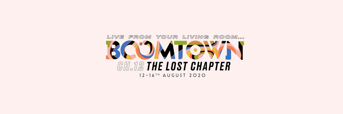 Live from YOUR living room… Boomtown 2020; The Lost Chapter!