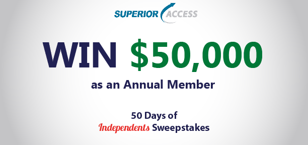 Superioraccess Win 50000 as an annual member 50 Days of Independents Sweepstakes|