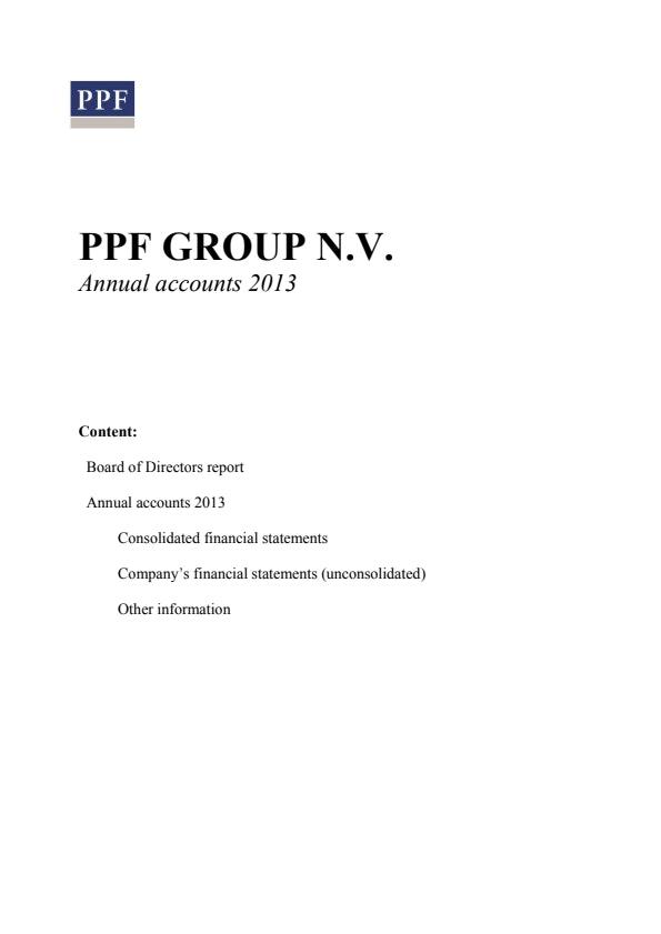 PPF GROUP N.V. Annual accounts 2013 (29/5/2013)