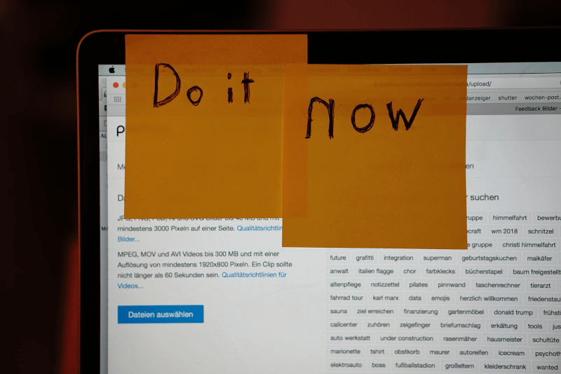 pos-it notes stuck to a monitor that say to do it now