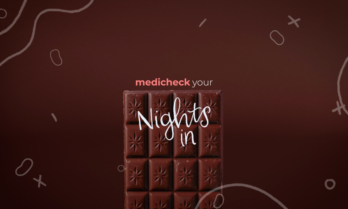 "Medichecks Brand Campaign Still 04 - Chocolate with on scren type ""Medicheck your nights in"""
