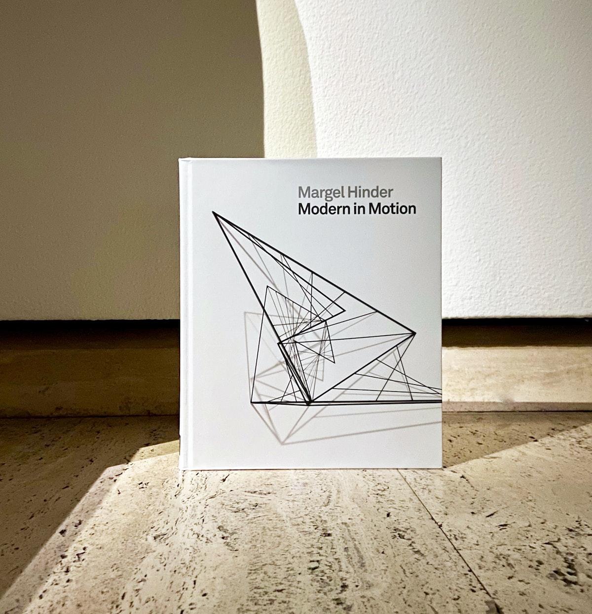 Margel Hinder: Modern in Motion, book