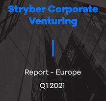 Exclusive industry data of Corporate Venture activities: Venture Capital, Mergers & Acquisitions and Venture Building (Q1 2021)