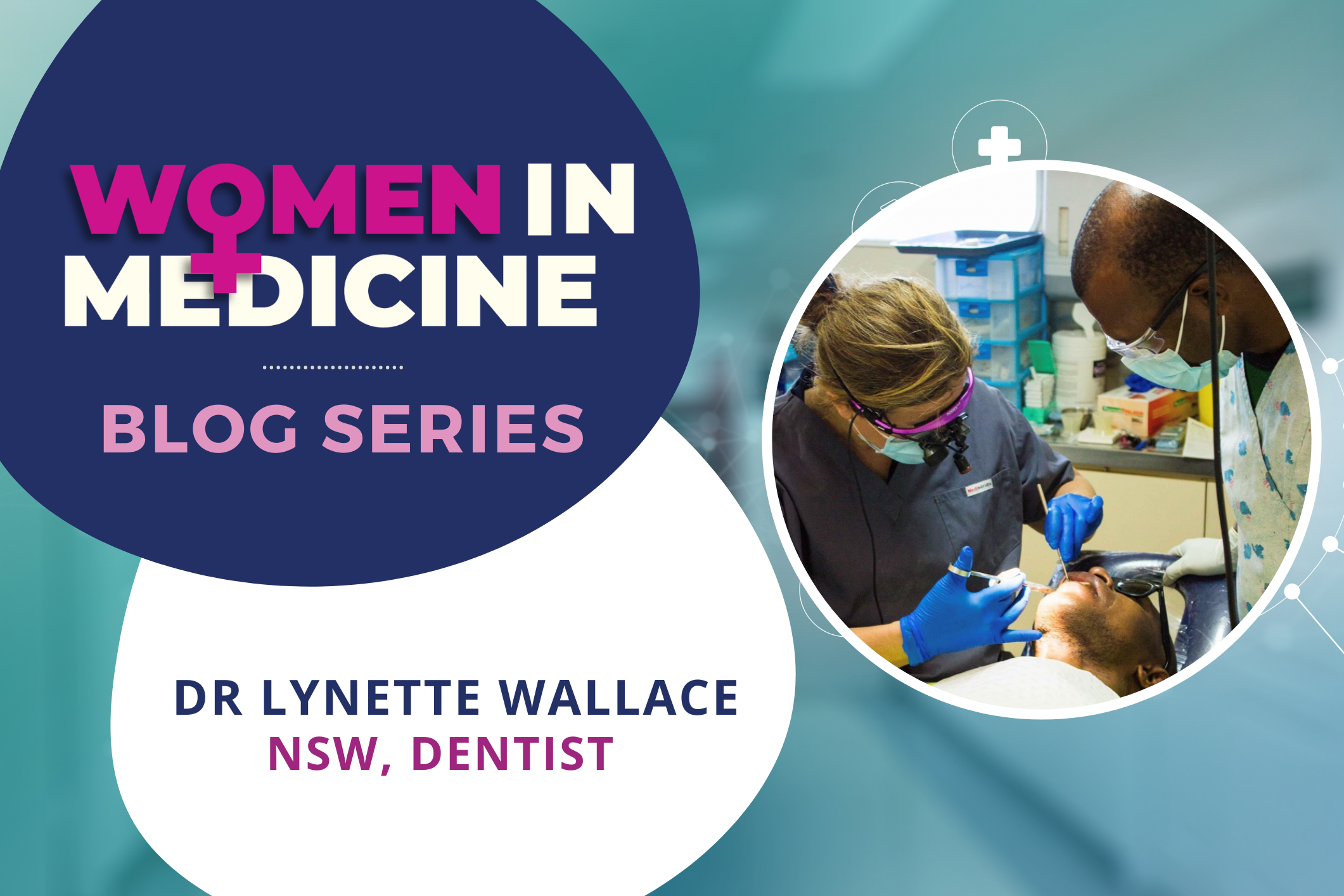 Women in Medicine Series - Spotlight on NSW Dentist, Dr Lynette Wallace Image