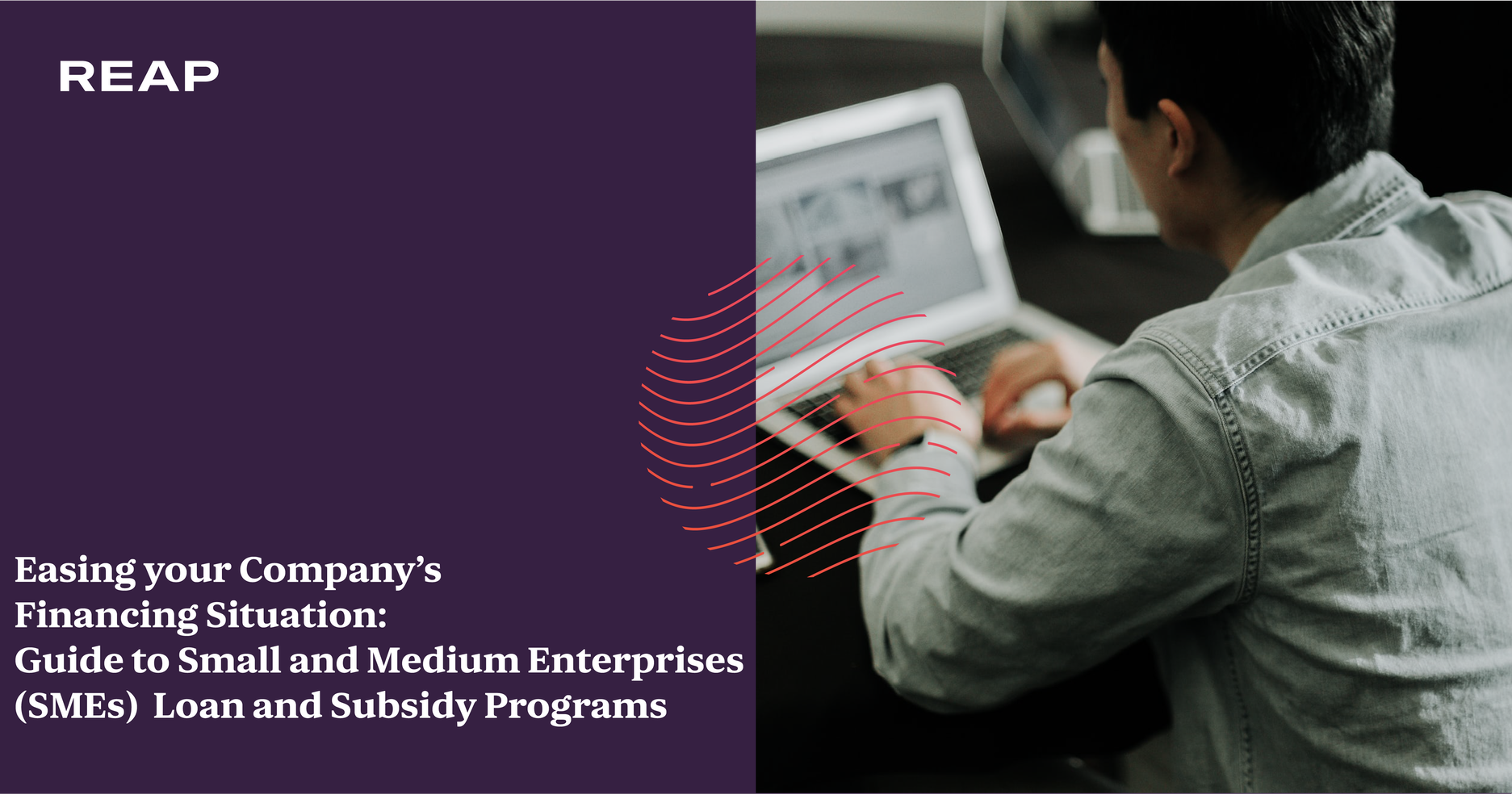 Cover Image for Easing your Company's Financing Situation: Guide to Small and Medium Enterprises (SMEs) Loan and Subsidy Programs