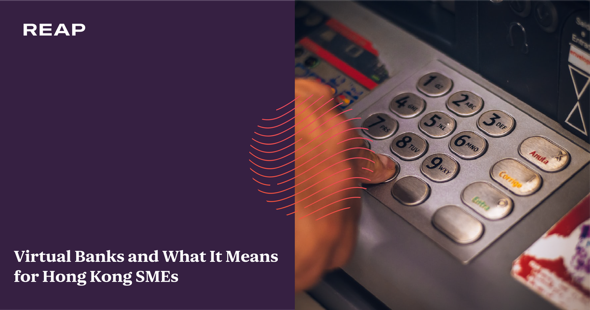 Cover Image for Virtual Banks and What It Means for Hong Kong SMEs