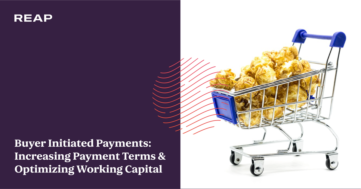 Cover Image for Buyer Initiated Payments: Increasing Payment Terms & Optimizing Working Capital