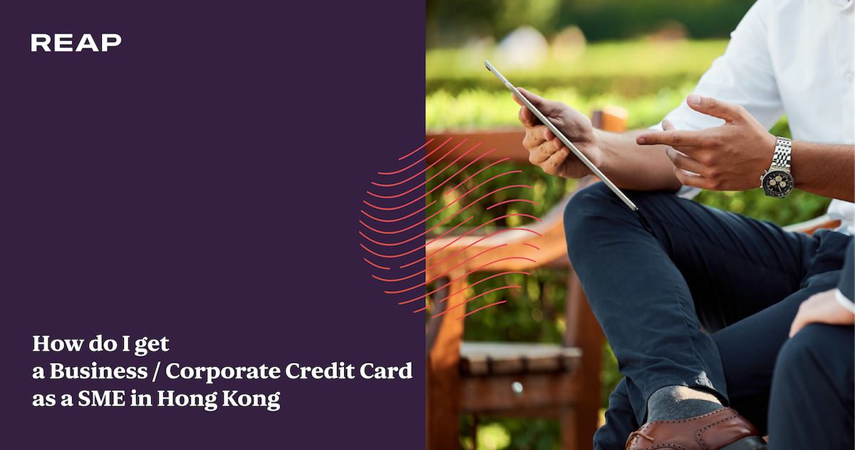 Cover Image for How do I get a Business / Corporate Credit Card as a SME in Hong Kong