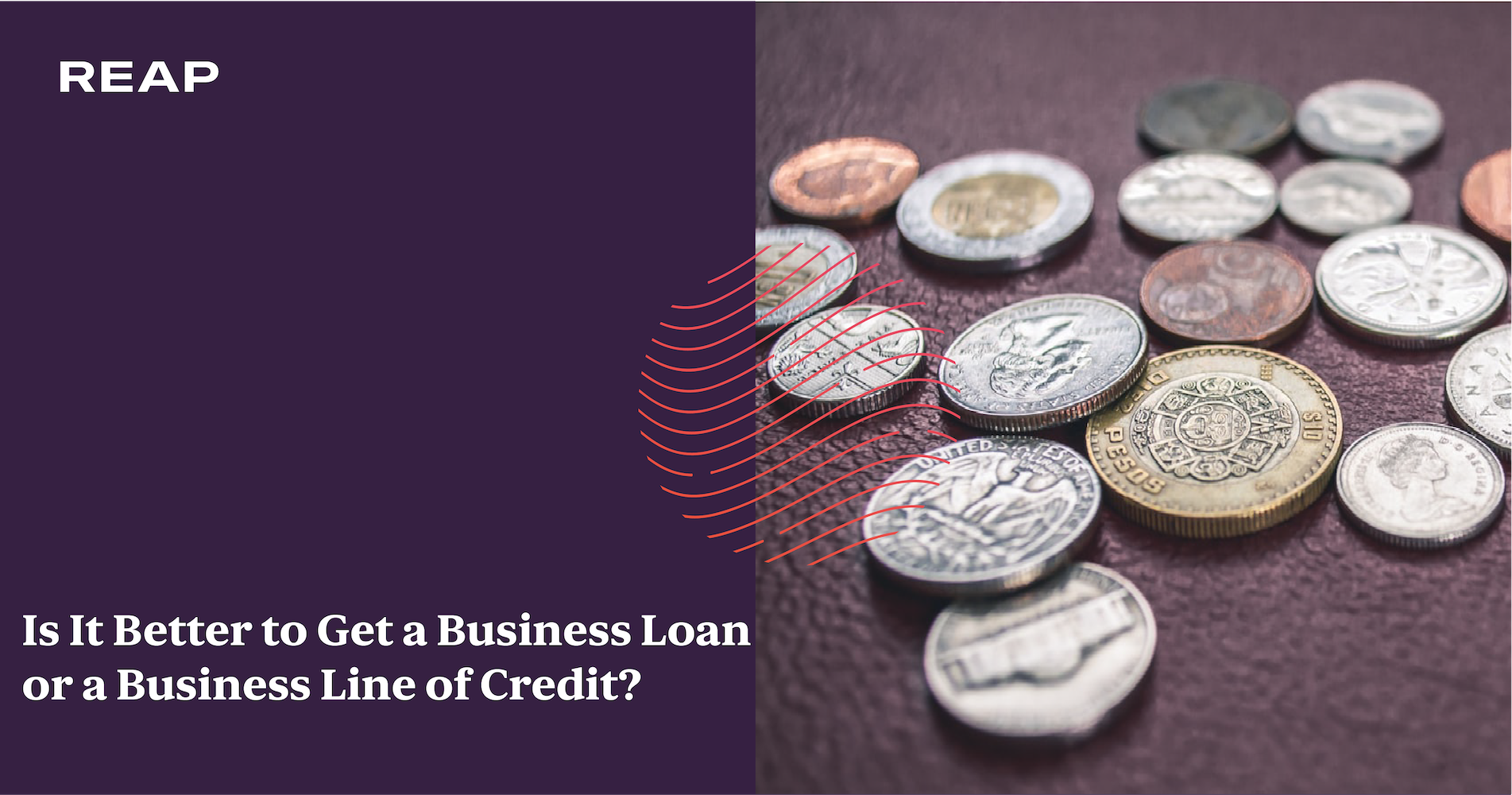 Cover Image for Is It Better to Get a Business Loan or a Business Line of Credit?