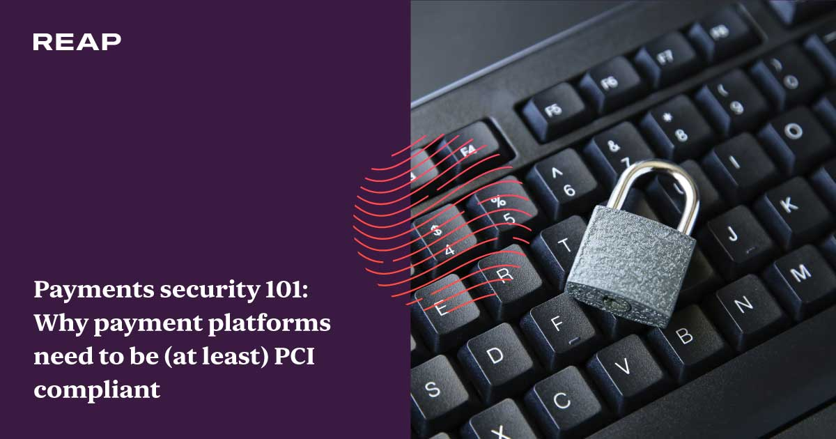 Cover Image for Payments security 101: Why paymentplatforms need tobe (at least) PCI compliant
