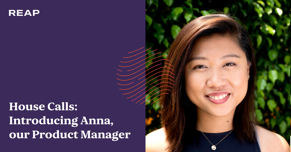 Cover Image for House Calls: Introducing Anna, our Product Manager