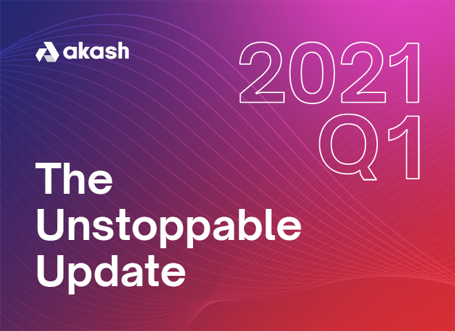 The Unstoppable Update: Q1 2021