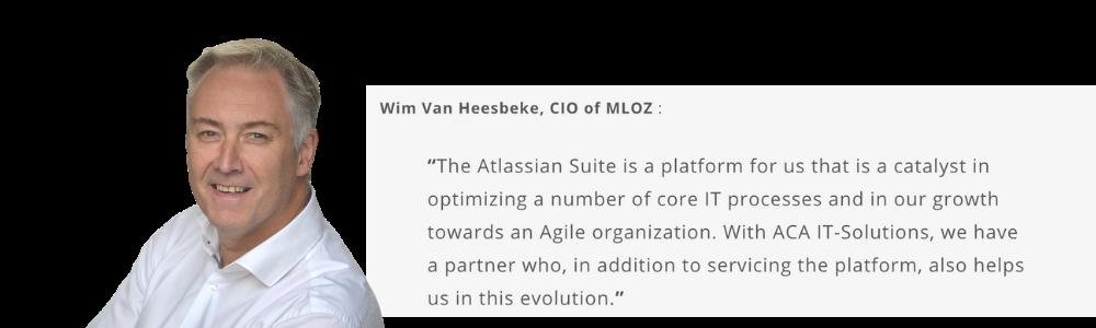 quote of Wim Van Heesbeke, CIO at MLOZ