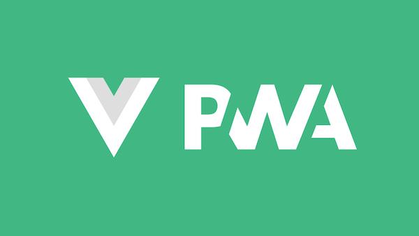 Vue PWA
