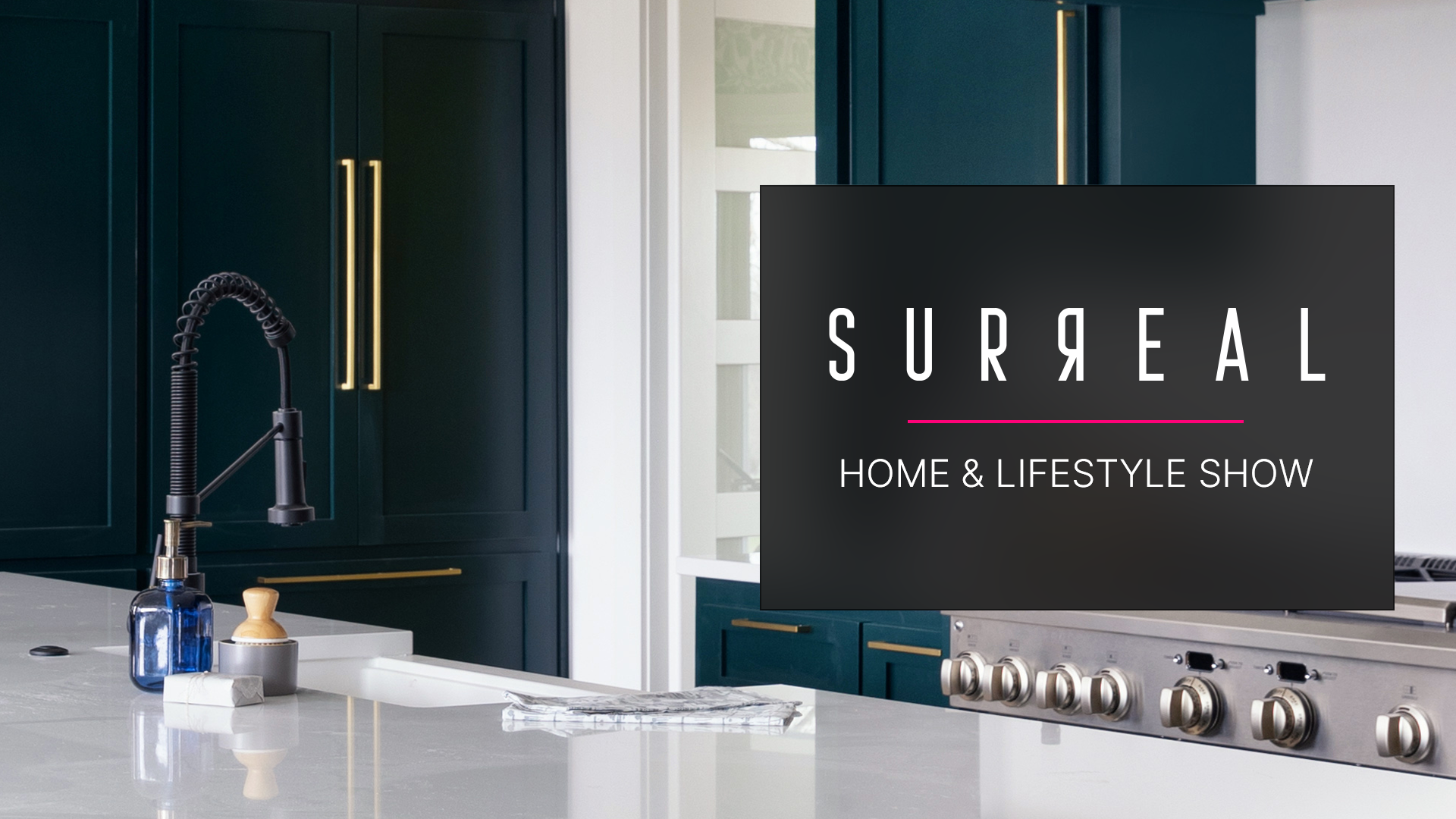 Surreal Home & Lifestyle Show