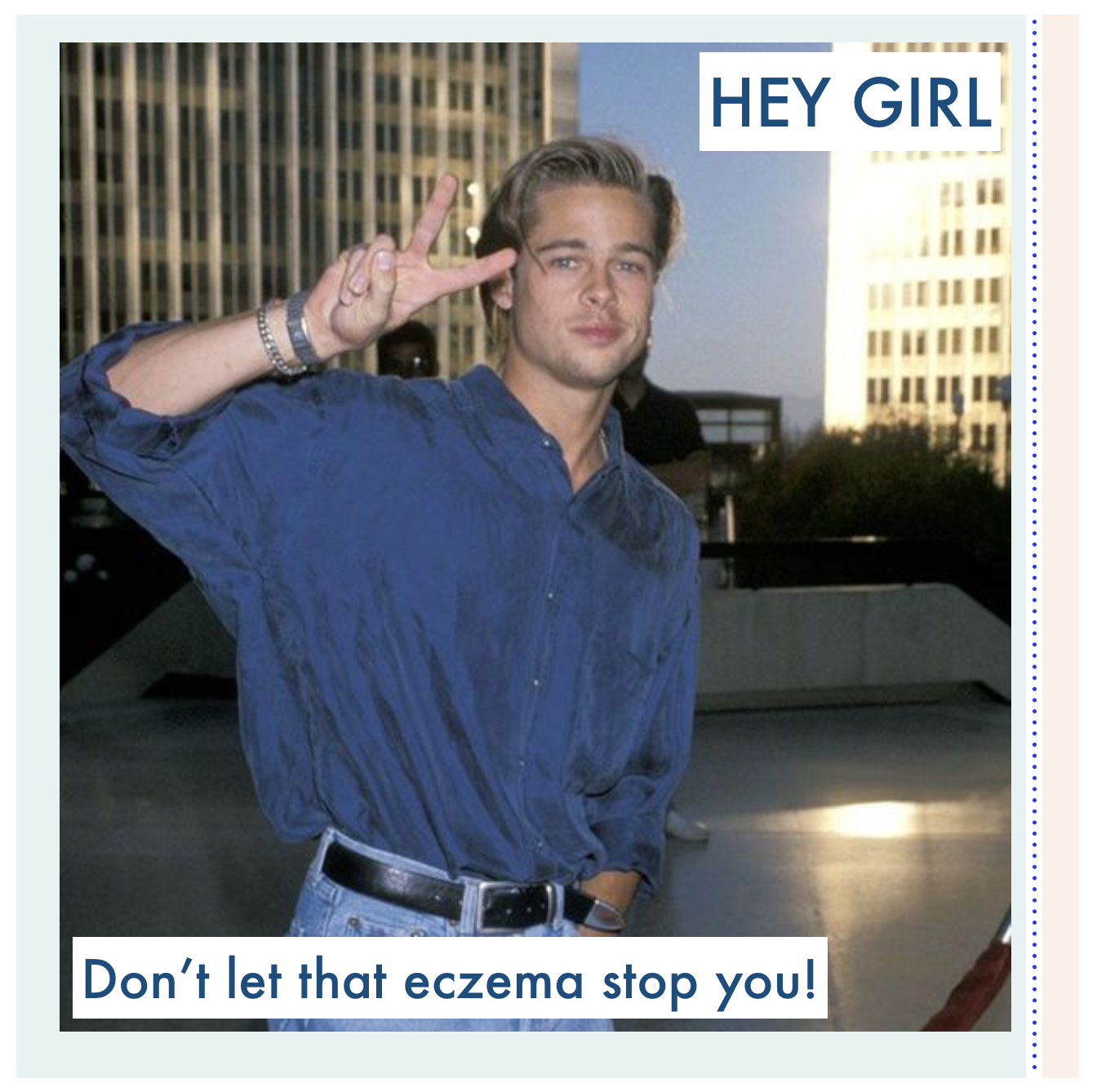 Hey girl, Don't let that Eczema Stop You!
