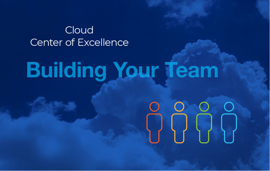 Who Should Be On Your CCoE Team?
