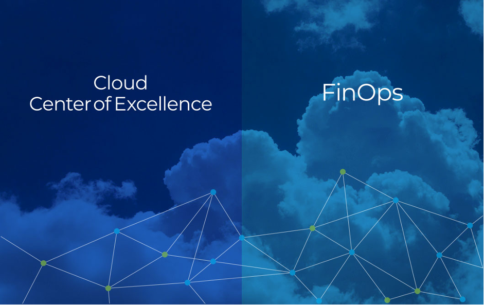 What is a Cloud Center of Excellence and how is it different from FinOps?