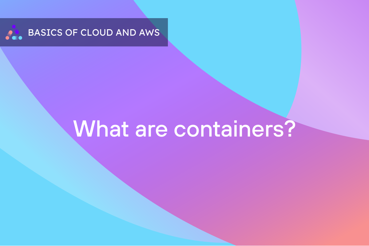An Overview of Containers