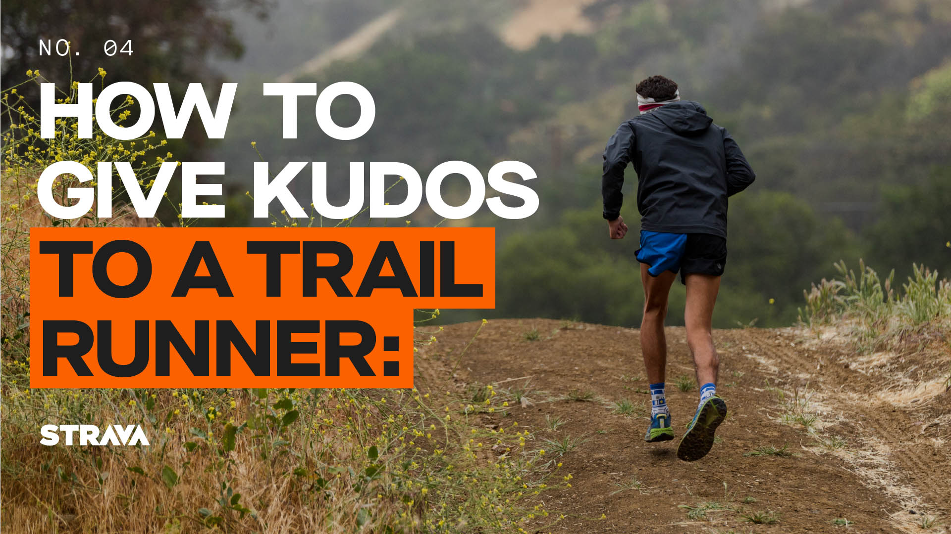 How to Give Kudos to a Trail Runner