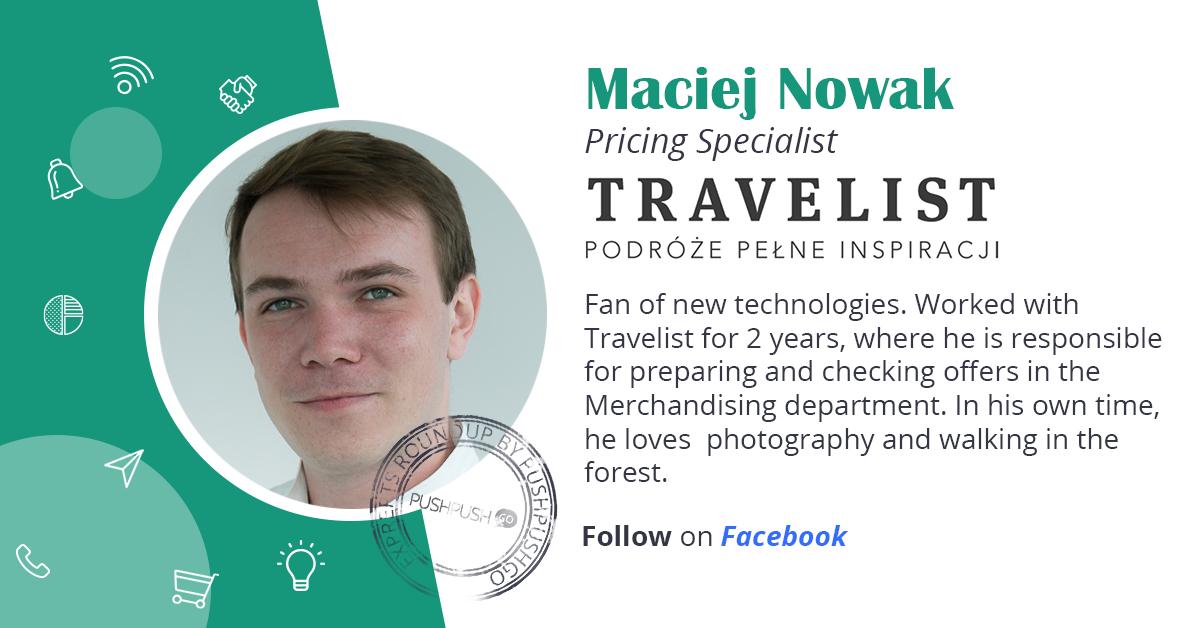 Maciej Nowak bio. Travelist