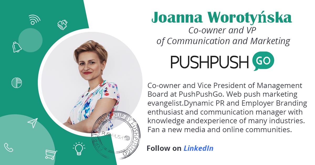 Joanna Worotyńska bio. PushPushGo